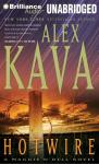 Hotwire: A Maggie ODell Novel #9 (Unabridged), by Alex Kava