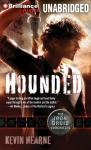 Hounded: The Iron Druid Chronicles, Book 1 (Unabridged) Audiobook, by Kevin Hearne