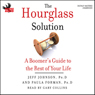 The Hourglass Solution: A Boomers Guide to the Rest of Your Life (Unabridged), by Jeff Johnson