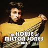 The House Of Milton Jones: The Complete Series 1 (Unabridged) Audiobook, by Milton Jones