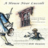 A House Near Luccoli (Unabridged), by D. M. Denton