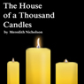 The House of a Thousand Candles (Unabridged) Audiobook, by Meredith Nicholson