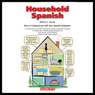 Household Spanish (Unabridged) Audiobook, by William C. Harvey