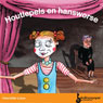 Houtlepels en Hansworse (Wooden Spoons and Clowns) (Unabridged) Audiobook, by Henriette Louw