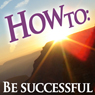 How To be Successful (Unabridged) Audiobook, by How To: Audiobooks