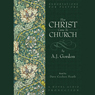 How Christ Came to the Church (Unabridged), by A. J. Gordon