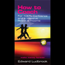 How to Coach for 100 Percent Confidence (Unabridged) Audiobook, by Ed Ludbrook