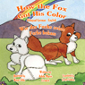 How the Fox Got His Color (Bilingual German-English) (Unabridged) Audiobook, by Adele Marie Crouch