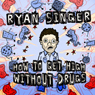 How to Get High Without Drugs, by Ryan Singer