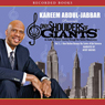 How Harlem Became the Center of the Universe: On the Shoulders of Giants, Volume 1 (Unabridged) Audiobook, by Kareem Abdul-Jabbar