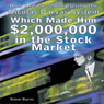 How I Made Money Using the Nicolas Darvas System, Which Made Him $2,000,000 in the Stock Market (Unabridged), by Steve Burns
