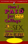 How I Paid for College: A Novel of Sex, Theft, Friendship, and Musical Theater (Unabridged) Audiobook, by Marc Acito