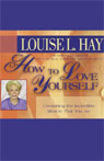 How to Love Yourself Audiobook, by Louise L. Hay