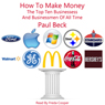 How to Make Money: The Top Ten Businesses and Businessmen of All Time (Unabridged) Audiobook, by Paul Beck