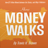 How Money Walks: How $2 Trillion Moved Between the States, and Why it Matters (Unabridged) Audiobook, by Travis H. Brown