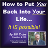 How to Put YOU Back Into Your Life (Unabridged) Audiobook, by Bill Truby