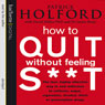 How to Quit Without Feeling S--t: The Fast, Highly Effective Way to End Addiction Audiobook, by Patrick Holford