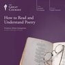 How to Read and Understand Poetry Audiobook, by The Great Courses