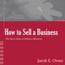 How to Sell a Business (Unabridged), by Jacob Orosz