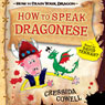 How to Speak Dragonese Audiobook, by Cressida Cowell