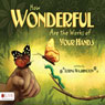 How Wonderful Are the Works of Your Hands (Unabridged) Audiobook, by Lorna Washington