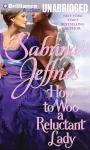 How to Woo a Reluctant Lady (Unabridged), by Sabrina Jeffries