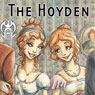 The Hoyden (Dramatized) (Unabridged) Audiobook, by Berta Platas