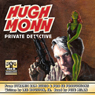 Hugh Monn : Private Detective (Unabridged) Audiobook, by Lee Houston