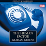 The Human Factor (Unabridged) Audiobook, by Graham Greene