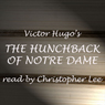 The Hunchback of Notre Dame, by Victor Hugo