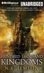 The Hundred Thousand Kingdoms: Inheritance Trilogy, Book 1 (Unabridged) Audiobook, by N. K. Jemisin