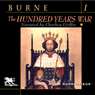 The Hundred Years War, Volume 1 (Unabridged) Audiobook, by Alfred H. Burne