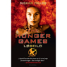 The Hunger Games - 2. Lobeild (The Hunger Games - 2. Wildfire) (Unabridged) Audiobook, by Suzanne Collins