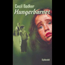 Hungerbarnet (Unabridged) Audiobook, by Cecil Bodker