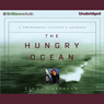 The Hungry Ocean (Unabridged) Audiobook, by Linda Greenlaw