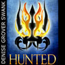 Hunted: The Chosen, Book 2 (Unabridged) Audiobook, by Denise Grover Swank