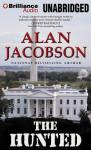 The Hunted (Unabridged), by Alan Jacobson