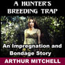 A Hunters Breeding Trap (Unabridged) Audiobook, by Arthur Mitchell