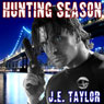 Hunting Season: Steve Williams, Book 3 (Unabridged) Audiobook, by J. E. Taylor