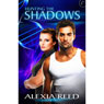 Hunting the Shadows (Unabridged) Audiobook, by Alexia Reed