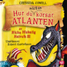 Hur du nastan korsar Atlanten (How To Almost Cross the Atlantic) (Unabridged) Audiobook, by Cressida Cowell