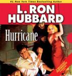 Hurricane (Unabridged), by L. Ron Hubbard