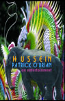 Hussein: An Entertainment (Unabridged) Audiobook, by Patrick O'Brian