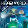 Hybrid World: The Plan to Modify and Control the Human Race Audiobook, by Ken Klein