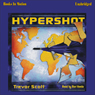 Hypershot (Unabridged) Audiobook, by Trevor Scott