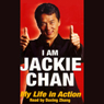 I Am Jackie Chan: My Life in Action Audiobook, by Jackie Chan