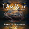I Am Wolf: The Children of Nox (Unabridged) Audiobook, by Joann H. Buchanan
