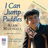 I Can Jump Puddles (Unabridged) Audiobook, by Alan Marshall