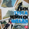 I den tysta minuten mellan (In the Silent Minutes Between) (Unabridged) Audiobook, by Viveka Sjogren