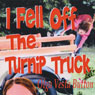 I Fell Off the Turnip Truck (Unabridged), by Olga Vesta Button